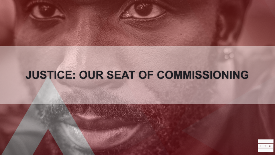 Justice: Our Seat of Commissioning