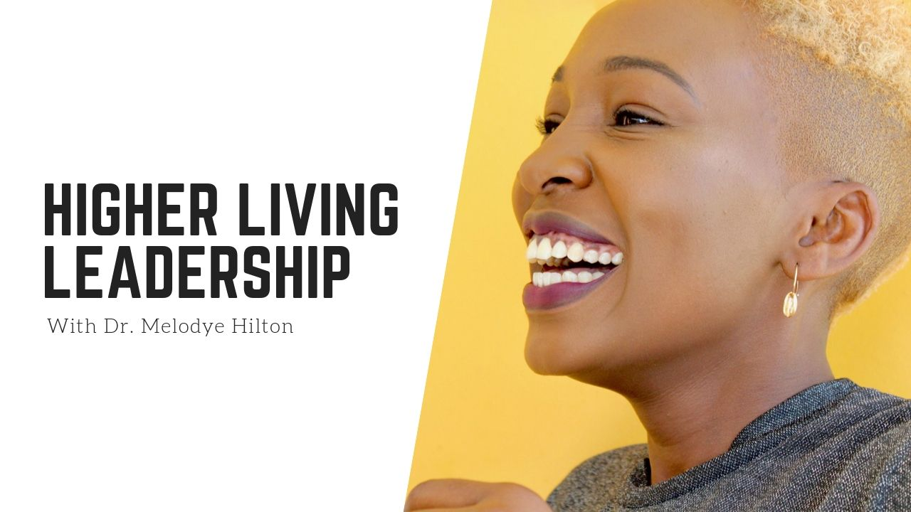 Higher Living Leadership